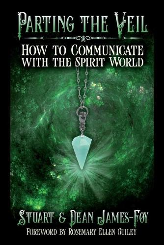 Parting the Veil: How to Communicate with the Spirit World (Paperback)