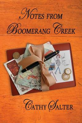 Notes from Boomerang Creek (Paperback)