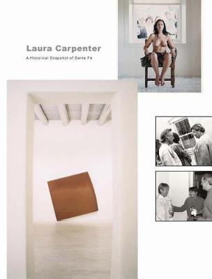 Laura Carpenter - The Gallery Years 1974-1996 (Hardback)