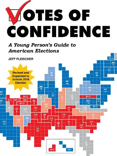 Votes Of Confidence: A Young Person's Guide to American Elections (Paperback)