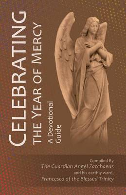 Celebrating the Year of Mercy (Paperback)