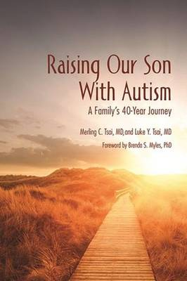 Raising Our Son With Autism: A Family's 40-Year Journey (Paperback)
