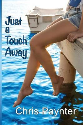 Just a Touch Away (Paperback)