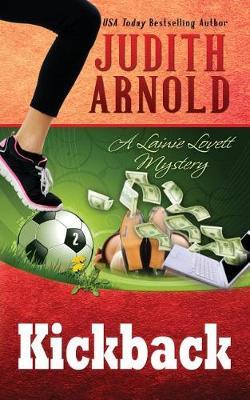 Kickback: A Lainie Lovett Mystery - Lainie Lovett Mystery 2 (Paperback)