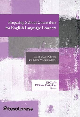 Perspectives on Preparing School Counselors for English Language Learners - ELT in Context (Paperback)