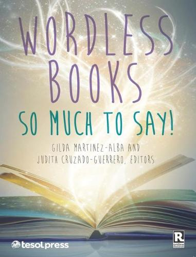 Wordless Books: So Much to Say! (Paperback)