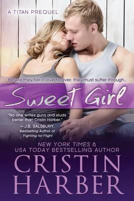 Sweet Girl - Titan 1.5 (Paperback)