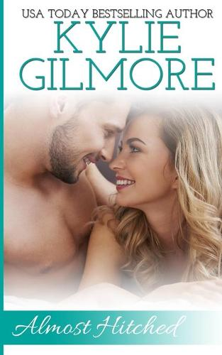 Almost Hitched - Clover Park Studs 6 (Paperback)