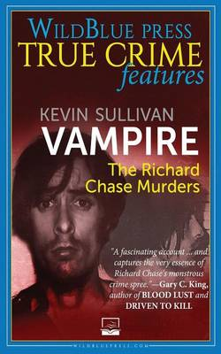 Vampire: The Richard Chase Murders (Paperback)