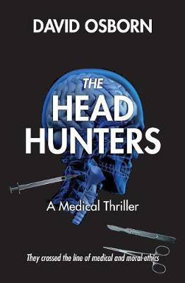 The Head Hunters: A Medical Thriller (Paperback)
