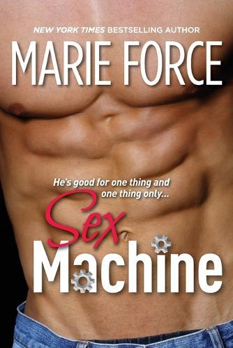 Sex Machine: A Standalone Contemporary Romance (Paperback)