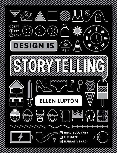 Design is Storytelling (Paperback)