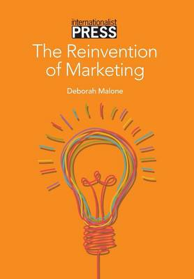 The Reinvention of Marketing (Hardback)
