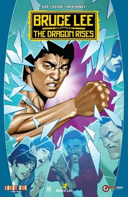 Bruce Lee: The Dragon Rises (Paperback)