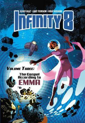 Infinity 8 Vol. 3: The Gospel According to Emma (Hardback)