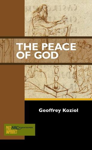 The Peace of God - ARC - Past Imperfect (Paperback)