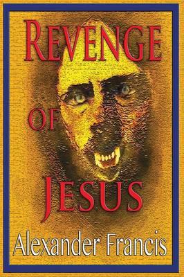 Revenge of Jesus (Paperback)