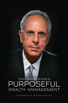 Purposeful Wealth Management (Paperback)