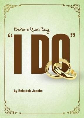 "Before You Say ""I Do"" (Paperback)"