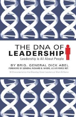 The DNA of Leadership: Leadership Is All about People (Paperback)