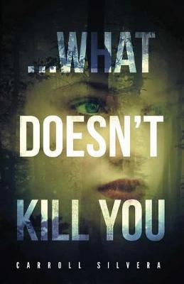 ...What Doesn't Kill You (Paperback)