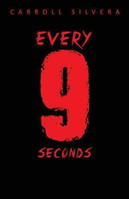 Every 9 Seconds (Paperback)