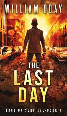 The Last Day: A Thriller (Hardback)