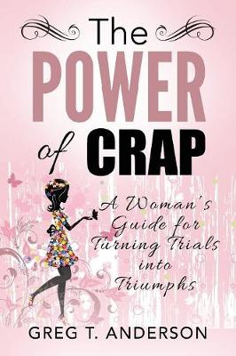 The Power of Crap (Paperback)