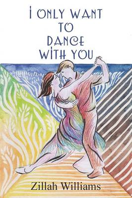 I Only Want to Dance with You (Paperback)