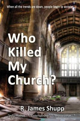 Who Killed My Church? (Paperback)