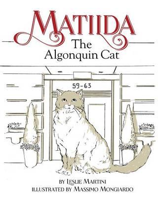 Matilda, the Algonquin Cat (Paperback)