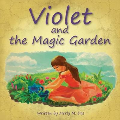 Violet and the Magic Garden (Paperback)