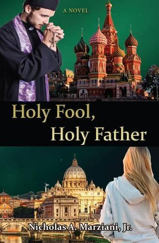 Holy Fool Holy Father (Paperback)