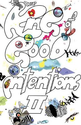 The King of Good Intentions II: The Continuing and Really Rather Quite Hilarious Misadventures of an Indie Rock Band Called The Weird Sisters (Paperback)