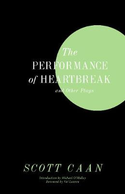 The Performance of Heartbreak and Other Plays (Paperback)