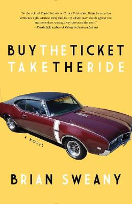 Buy the Ticket, Take the Ride: A Novel (Paperback)