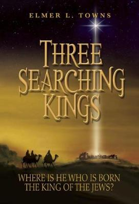 Three Searching Kings (Paperback)