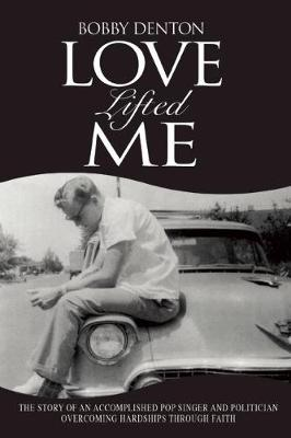 Love Lifted Me (Paperback)