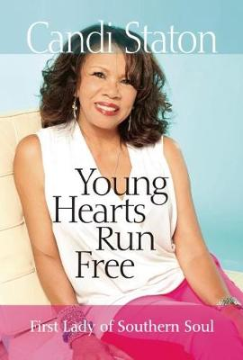 Young Hearts Run Free: First Lady of Southern Soul (Paperback)