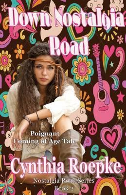 Down Nostalgia Road - Nostalgia Road 2 (Paperback)