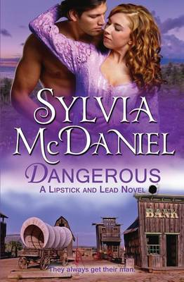 Dangerous - Lipstick and Lead 3 (Paperback)