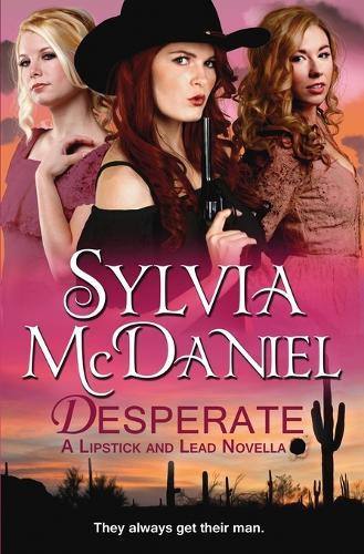 Desperate - Lipstick and Lead 1 (Paperback)