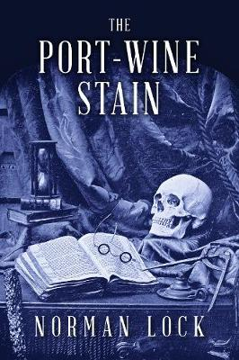 The Port-Wine Stain (Paperback)