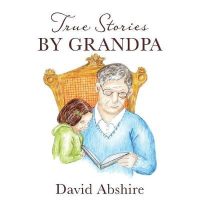 True Stories by Grandpa (Paperback)