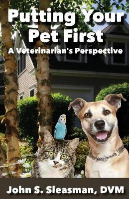 Putting Your Pet First (Paperback)
