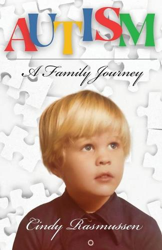 Autism - A Family Journey (Paperback)
