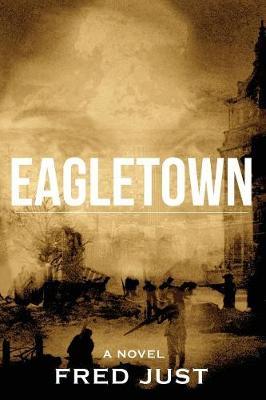 Eagletown (Paperback)