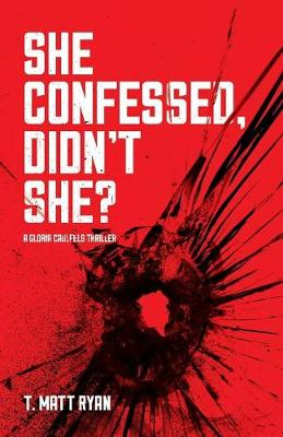 She Confessed, Didn't She? (Paperback)