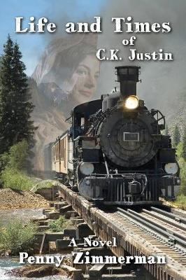 Life and Times of C.K. Justin (Paperback)