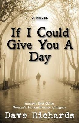 If I Could Give You a Day (Paperback)
